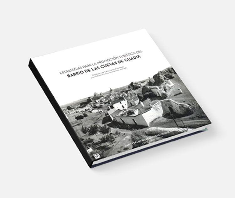Estrategias para la promoción turística del Barrio de las Cuevas de Guadix